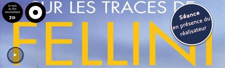 Bande annonce Sur les traces de Fellini
